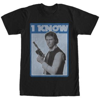 Han Solo Quote I Know Tshirt